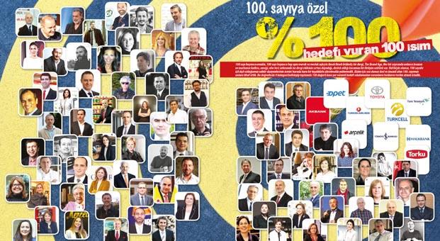 The Brand Age dergisi yüzde 100 hedefi vuran 100 isimi açıkladı