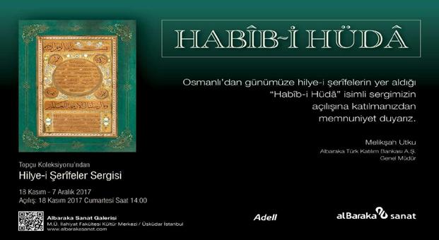 Habib- i Hüda Osmanlı' dan Günümüze Hilye-i Şerifeler sergisi