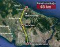 Kanal İstanbul çevresindeki bölgeler değerleniyor!