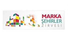 Yılın prestij buluşması 3.Marka Şehirler Zirvesi 8 Mayıs'ta düzenlenecek