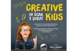 Creavite Kids Palladium Ataşehir'de başlıyor!