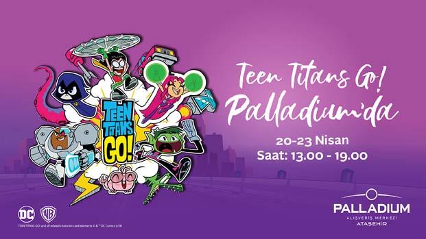 Teen Titans Go! Palladium'da!