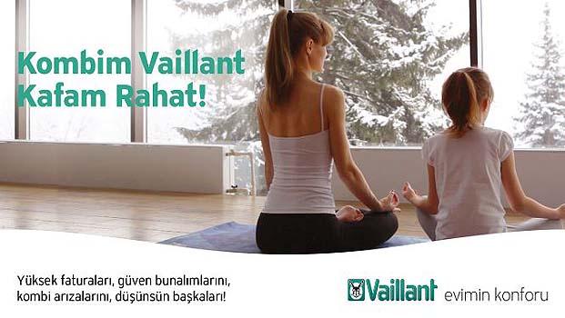 "Vaillant güvencesi ve rahatlığı ""Kombim Vaillant, Kafam Rahat"" reklam serisinde bir arada"