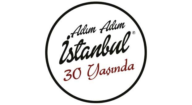 Adım Adım İstanbul'un 30. yılını kutluyoruz