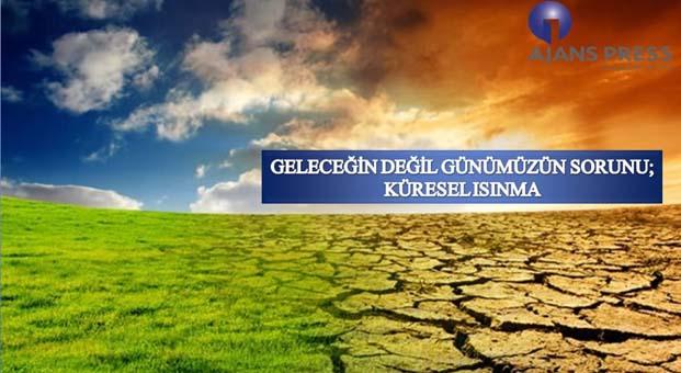Küresel ısınma tehdidi yaklaşıyor
