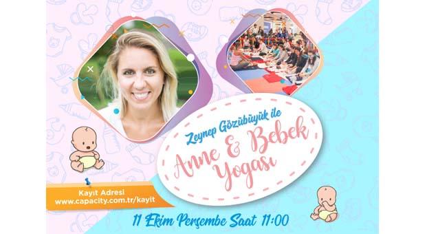 Zeynep Gözübüyük ile Anne&Bebek Yogası Capacity AVM'de
