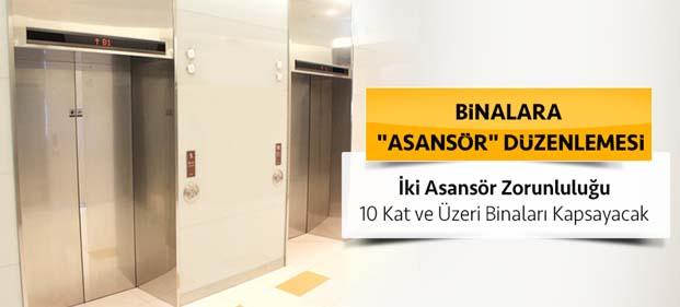 """Binalara """"Asansör"""" düzenlemesi"""
