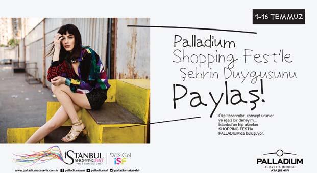 Palladium Ataşehir'de İstanbul Shopping Fest rüzgarı devam ediyor