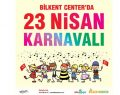 Bilkent Center'da 23 Nisan coşkusu