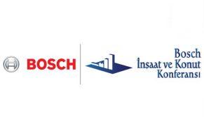 Bosch İnşaat ve Konut Konferansı sektörün liderlerini buluşturuyor