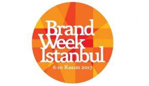 Brand Week Istanbul 2017 ile efsaneler geçidine hazır olun