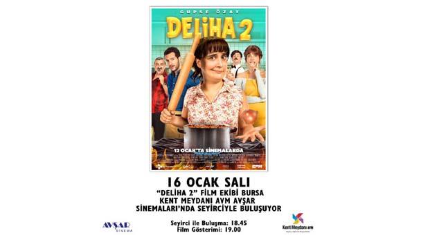 DELİHA 2 filmi oyuncuları yarın Kent Meydanı AVM'de