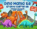 Erasta Edirne çocukları Dino Mania ile zamanda yolculuğa çıkarıyor