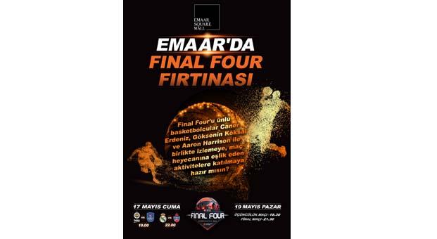 Final Four heyecanı Emaar'da