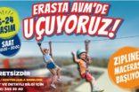 """Erasta Antalya'da 7'den 77'ye """"Mobil Zipline"""" heyecanı"""