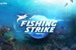 Fishing Strike oyunu dünyanın her ülkesinde oynamaya açıldı