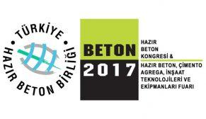 İnşaat ve beton sektörleri Beton 2017'de buluşuyor
