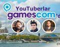 Türk YouTuber'larla Gamescom 2017 Fuarı'ndan canlı canlı…