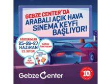 Gebze Center AVM'de Arabalı Açıkhava Sineması Günleri başlıyor