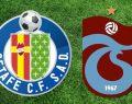 Getafe Trabzonspor maçı ne zaman saat kaçta hangi kanal canlı yayınlıyor