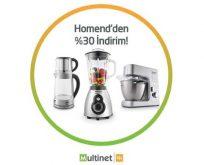 Multinetliler yeni yılda mutfak aletlerini yüzde 30 Homend indirimiyle yeniliyor
