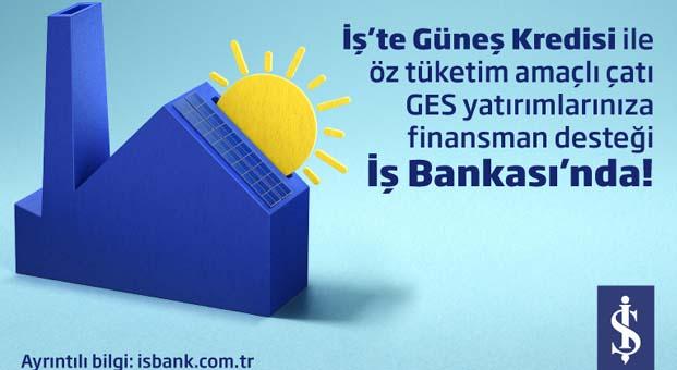 İş Bankasından İş'te Güneş Kredisi
