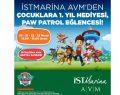 """İstMarina AVM'den çocuklara 1. yıl hediyesi: """"Paw Patrol Eğlencesi"""""""