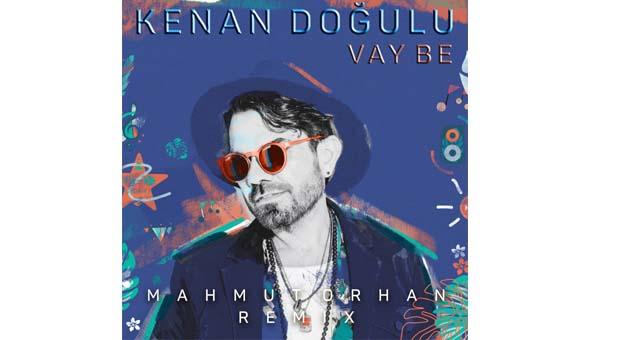 """Kenan Doğulu'nun son albümü """"Vay Be""""nin ilk remix'i geliyor"""