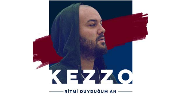 Kezzo'dan yeni şarkı: Ritmi Duyduğum An