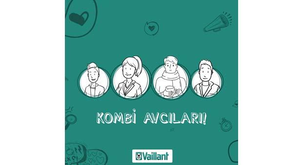 Vaillant Türkiye, Kombi Avcıları Kampanyası ile 'Aradığın her şey Vaillant'ta var' diyor