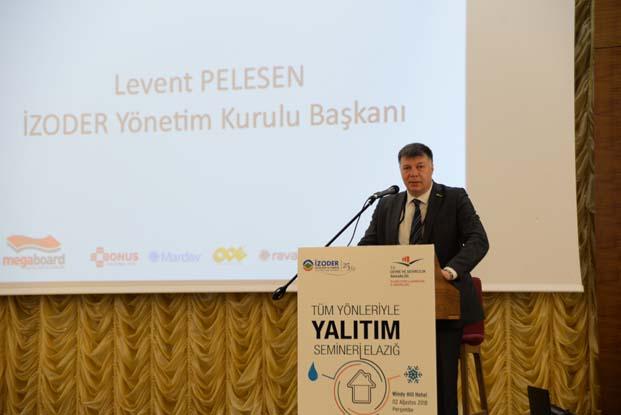 Levent Pelesen: İZODER olarak amacımız yalıtım bilincinin artmasını sağlamak