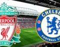 Liverpool Chelsea maçı ne zaman saat kaçta hangi kanal canlı yayınlıyor?