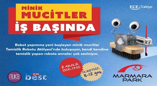 Marmara Park AVM'de çocuklar temizlik robotu yapacak