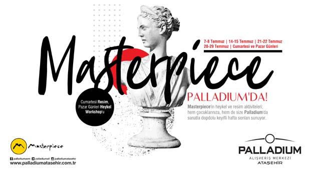 Palladium'daki Masterpiece sanat etkinliği tüm hızıyla devam ediyor