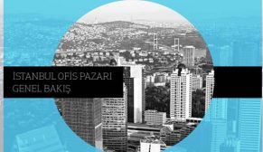 İstanbul Ofis Pazarı'nda işlem hacmi 2018'de daraldı, ofis fiyatları son 10 yılın en düşük seviyesinde