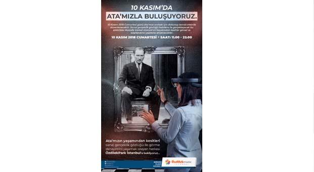 'Ata'nın yaşamından kareler ÖzdilekPark İstanbul'da
