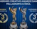 Hermes'in ödülleri Palladium Ataşehir'e