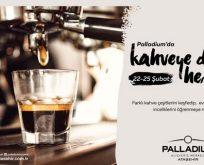 'Palladium Coffee Days' başlıyor