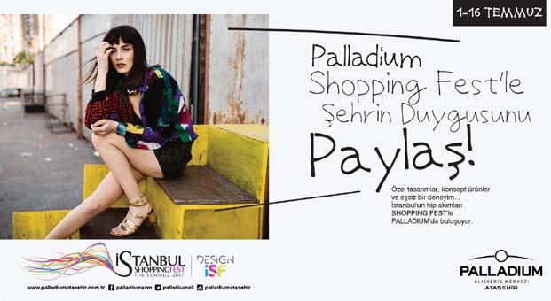 İstanbul Shopping Fest 1 Temmuz'da Palladium Ataşehir'de başlıyor