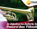 Zaferin sesleri 30 Ağustos'ta Panora'da