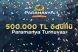 Paramanya Dünya Şampiyonası'nda toplam ödül havuzu 500 bin TL