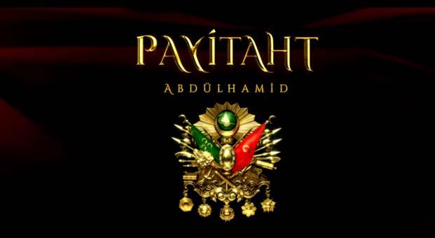 Payitaht Abdülhamid dizisi yeni bölümü neden yayınlanmadı?