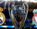 Real Madrid Liverpool maçı ne zaman saat kaçta hangi kanalda canlı yayınlanacak? (Şampiyonlar Ligi final maçı ne zaman)