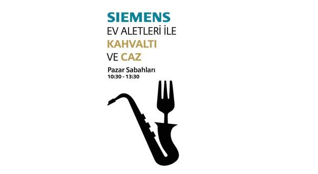 Siemens ile pazar kahvaltılarında caz keyfi