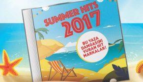 SUMMER HITS 2017: Yazın sevilen markaları açıklandı