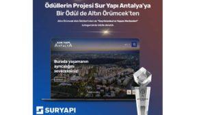 """Ödüllü proje Sur Yapı Antalya'ya bir ödül de """"Altın Örümcek"""" ten"""