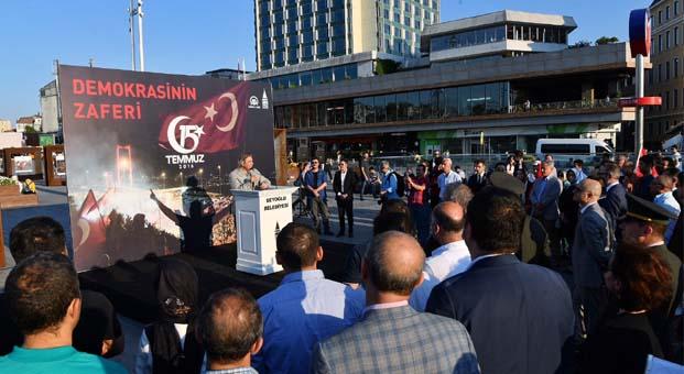 15 Temmuz Fotoğraf Sergisi Taksim Meydanı'nda açıldı