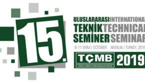 15. TÇMB Uluslararası Teknik Seminer ve Sergisi Antalya'da yapılacak