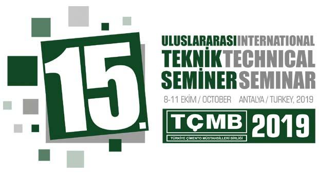 15. TÇMB Uluslararası Teknik Seminer ve Sergisi 8-11 Ekim'de Antalya'da