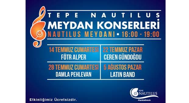 Nautilus Meydan Konserleri başlıyor
